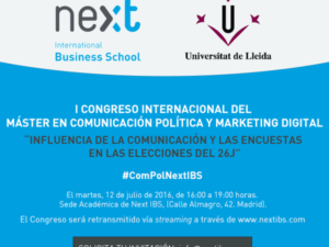Next IBS organiza el I Congreso de Comunicación Política