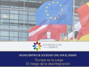 Sociedad Civil por el Debate presenta un acto sobre la desintegración de Europa