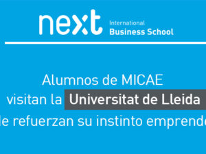 Los alumnos del MICAE refuerzan su instinto empresarial en Lleida