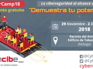 El CyberCamp 2018 reunirá en Málaga a expertos e interesados en Ciberseguridad