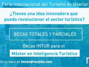 Next IBS convoca el programa Becas INTUR para el Máster en Inteligencia Turística
